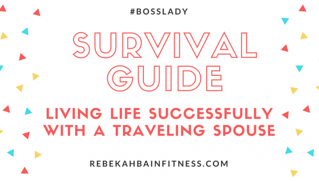Traveling Spouse: A 6-week Survival Guide